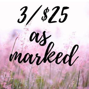 3/$25 offer Lots to Mix and Match!